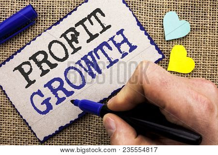 Conceptual Hand Writing Showing Profit Growth. Business Photo Showcasing Financial Success Increased