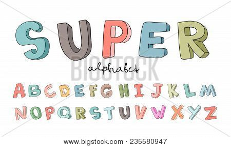 Hand-drawn Alphabet, Font, Letters. Doodle Abc For Kids. Vector Illustration, Isolated On White Back