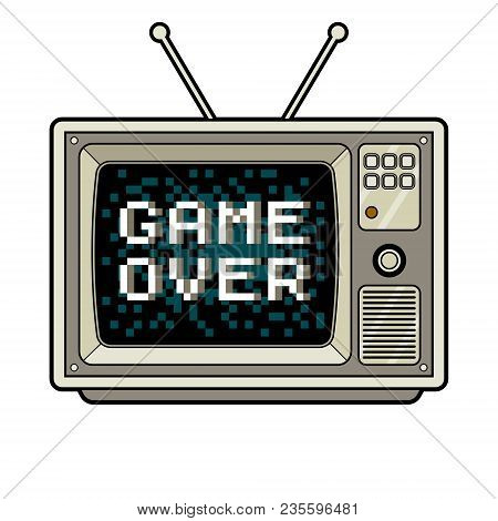 Game Over On Tv Pop Art Retro Vector Illustration. Isolated Image On White Background. Comic Book St