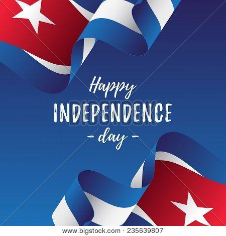Banner Or Poster Of Cuba Independence Day Celebration. Cuba Flag. Vector  Illustration.