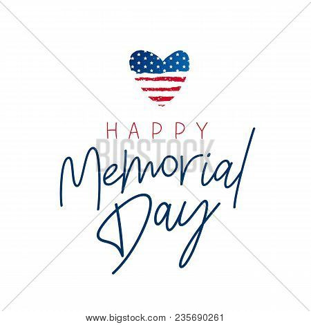 Happy Memorial Day Card. National American Holiday Vector Illustration With Usa Flag. Lettering And