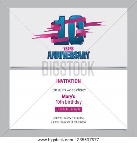 10 Years Anniversary Invitation To Celebration Vector Illustration. Design Element With Text For 10t