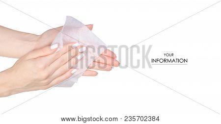Female Hand Wet Wipe Pattern On White Background Isolation