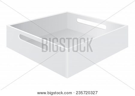 White Tray Box With Grab Handles. Vector 3d Illustration Isolated On White Background