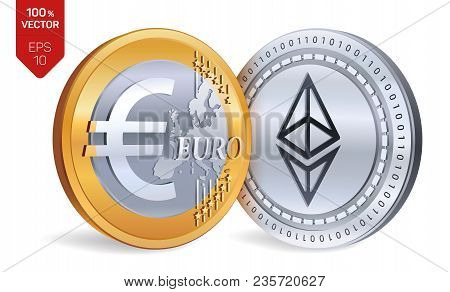 Ethereum. Euro. 3d Isometric Physical Coins. Digital Currency. Cryptocurrency. Golden And Silver Coi