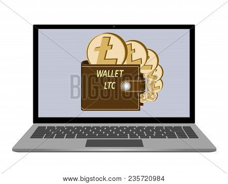 Wallet With Litecoin Coins On A Laptop Screen On  White Background , Crypto Currency Coins In The Wa