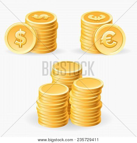 Coins Piles. Gold Coins Stack Set Vector Illustration, Cash Dollars And Metal Piece Euro Finance Iso