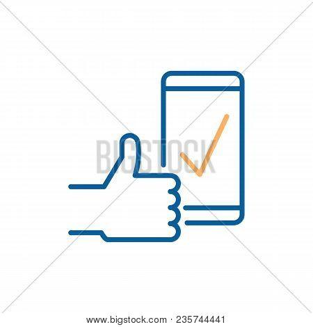 Check Mark On Smart Phone Screen With A Thumbs Up Indicating Success, Approval, Download Complete, P
