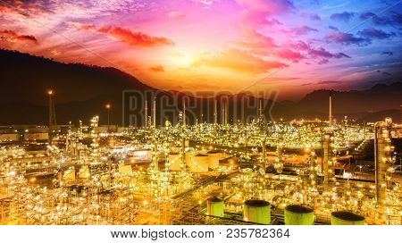 Oil Refinery At Dramatic Twilight.oil Storage Tank With Oil Refinery Background, Oil Refinery Plant