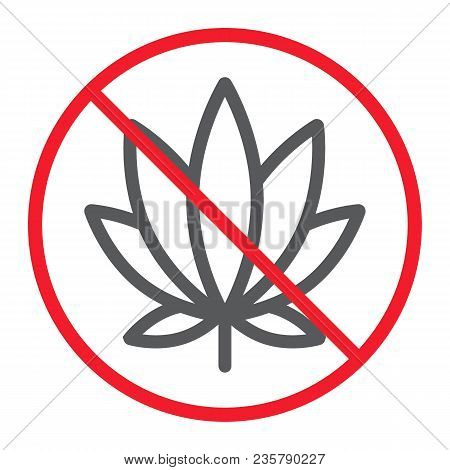No Marijuana Line Icon, Prohibition And Forbidden, No Cannabis Sign Vector Graphics, A Linear Patter