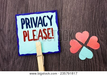 Handwriting Text Writing Privacy Please Motivational Call. Concept Meaning Let Us Be Quiet Rest Rela