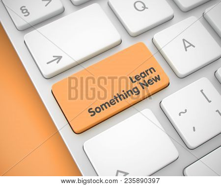 Online Service Concept: Learn Something New On Modernized Keyboard Lying On Orange Background. Messa