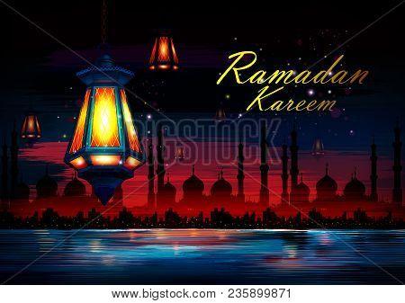 Vector Illustration Of Illuminated Lamp For Ramadan Kareem Greetings For Ramadan Background With Isl