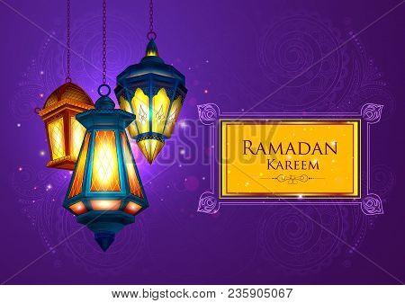 Vector Illustration Of Illuminated Lamp For Ramadan Kareem Greetings For Ramadan Background