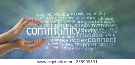 Make A Difference In Your Community Word Cloud - Female Cupped Hands Around The Word Community And A