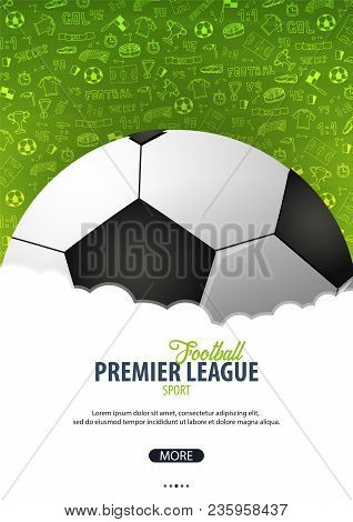 Football Or Soccer Design Poster With Hand Draw Doodle Elements On A Background. Soccer Championship