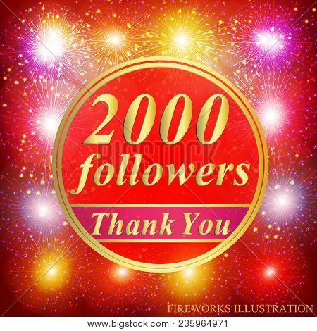 Bright Followers Background. 2000 Followers Illustration With Thank You On A Ribbon. Vector Illustra