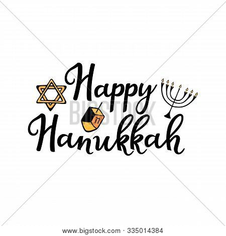 Happy Hanukkah. Chanukah Traditional Attributes Of The Menorah, Dreidel, Torah In Doodle Style. Hand