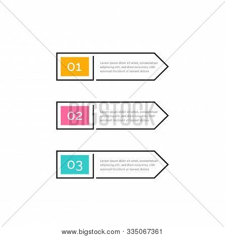 Three Steps, Color Buttons With Numbers 1, 2, 3 And Text In Outline Frame. Right Arrows. Infographic