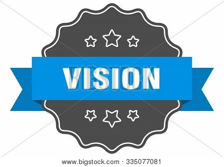 Vision Blue Label. Vision Isolated Seal. Vision
