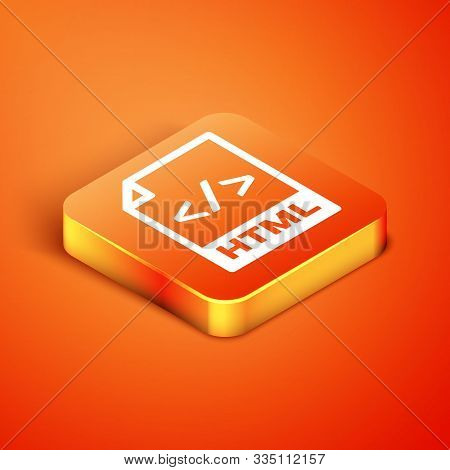 Isometric Html File Document. Download Html Button Icon Isolated On Orange Background. Html File Sym