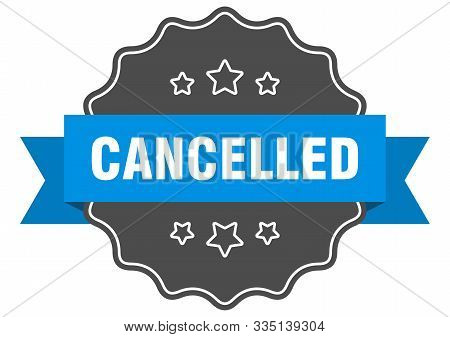 Cancelled Blue Label. Cancelled Isolated Seal. Cancelled