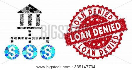 Mosaic Bank Cashout And Rubber Stamp Seal With Loan Denied Phrase. Mosaic Vector Is Composed With Ba