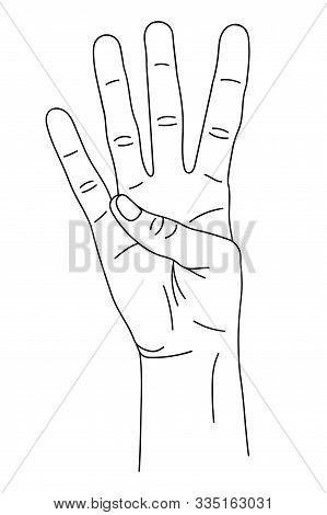 Gesture In The Form Of Four Fingers, Index, Middle, Nameless, Little Finger, Raised Upward. The Hand