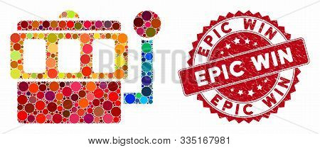 Mosaic One-armed Bandit And Rubber Stamp Seal With Epic Win Phrase. Mosaic Vector Is Formed From One