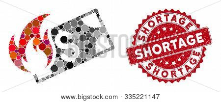 Mosaic Burn Dollar Banknote And Grunge Stamp Seal With Shortage Phrase. Mosaic Vector Is Designed Wi