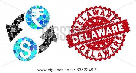 Mosaic Dollar Rupee Exchange And Distressed Stamp Seal With Delaware Text. Mosaic Vector Is Designed