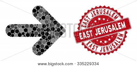 Mosaic Arrow Right And Grunge Stamp Seal With East Jerusalem Phrase. Mosaic Vector Is Composed With