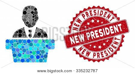 Mosaic Politician And Corroded Stamp Seal With New President Phrase. Mosaic Vector Is Designed With