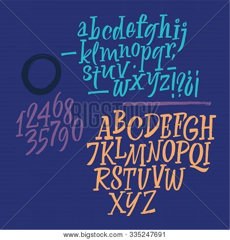 Handwritten Font. Script. Latin Calligraphic Set With Numbers And Punctuation