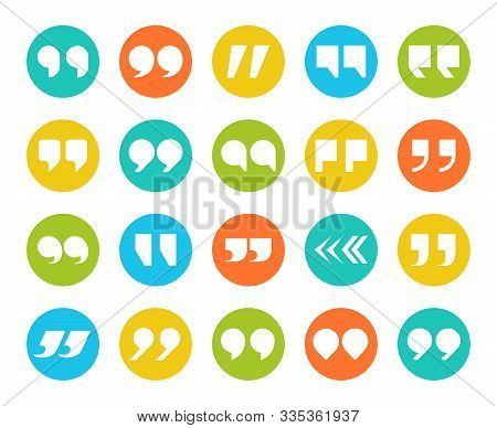 Quotes Marks. Flat Quotation Marking Speech Icon Set. Double Comma Signs In Circle. Remark Button Is