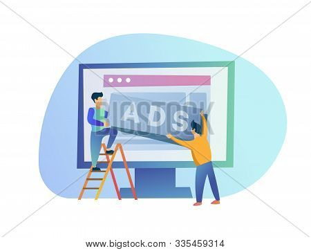 Two Men Post An Ad. Advertisements. Ad Unit Placement. People Place Ads On A Website On The Internet