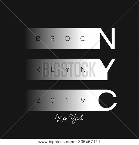 Nyc Modern Design For T-shirt. New York, Brooklyn Apparel Print. Typography Graphics For T Shirt. Ve