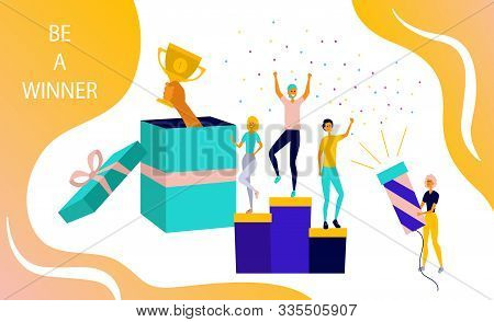 Competition Concept. Big Present Box, Hand With Gold Trophy, People On The Prize Podium. Be A Winner