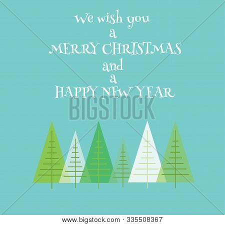 Vector Illustration Of A Christmas Card With Trees. Holiday Background.