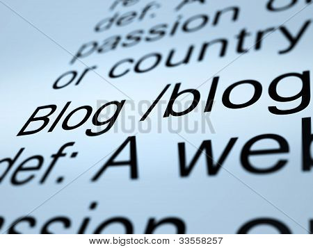 Blog Definition Closeup Showing Website Blogging Or Blogger