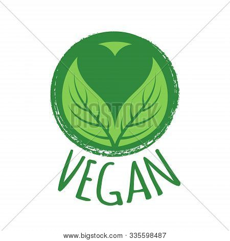 Vegan Sign Vector Illustration. Badge With Green Leaves And Heart.