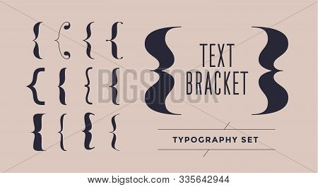 Bracket, Braces, Parentheses. Typography Set Of Curly Brackets