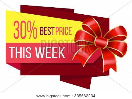 Promotion Banner With 30 Percent Reduction Proposition. Best Price Only This Week. Discount For Shop