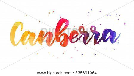 Canberra - Handwritten Modern Calligraphy Lettering Text. Watercolored Handlettering In Orange, Pink