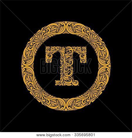 Premium, Elegant Capital Letter T In A Round Frame Is Made Of Floral Ornament. Baroque Style.elegant