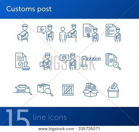 Customs Post Icons. Set Of Line Icons. Document Inspection, Customs Control, Document Box. Inspectio