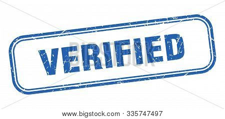 Verified Stamp. Verified Square Grunge Sign. Verified