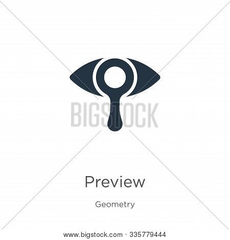 Preview Icon Vector. Trendy Flat Preview Icon From Geometry Collection Isolated On White Background.