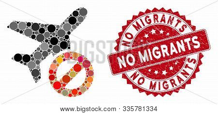 Mosaic Airplane Closed And Grunge Stamp Seal With No Migrants Phrase. Mosaic Vector Is Formed With A