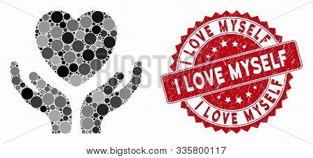Mosaic Love Heart Care Hands And Corroded Stamp Seal With I Love Myself Caption. Mosaic Vector Is Fo